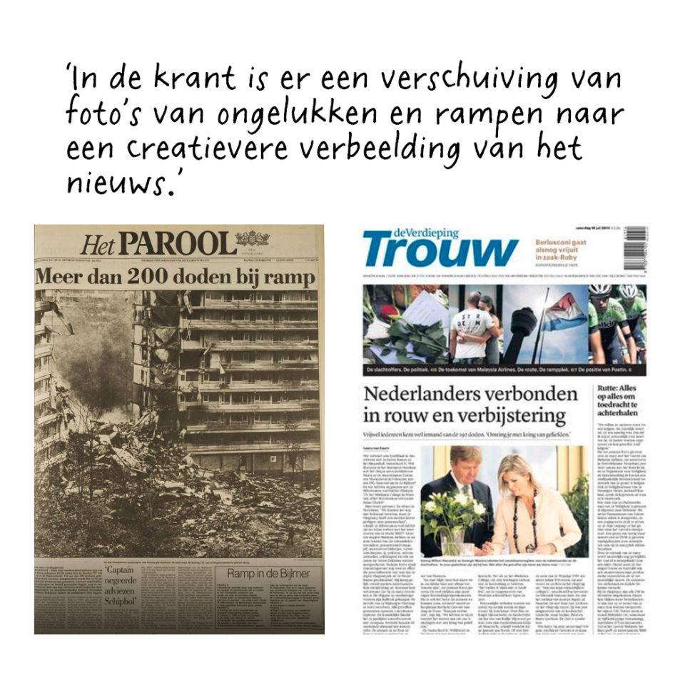 Links Het Parool na de Bijlmerramp in 1992 en rechts Trouw na het neerstorten van de MH17 in 2014.