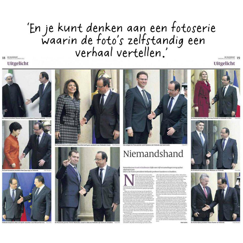 Beeldredacteur Frank Schallmaier van de Volkskrant verzamelt foto's van hetzelfde onderwerp. Hier de handdruk van Hollande.